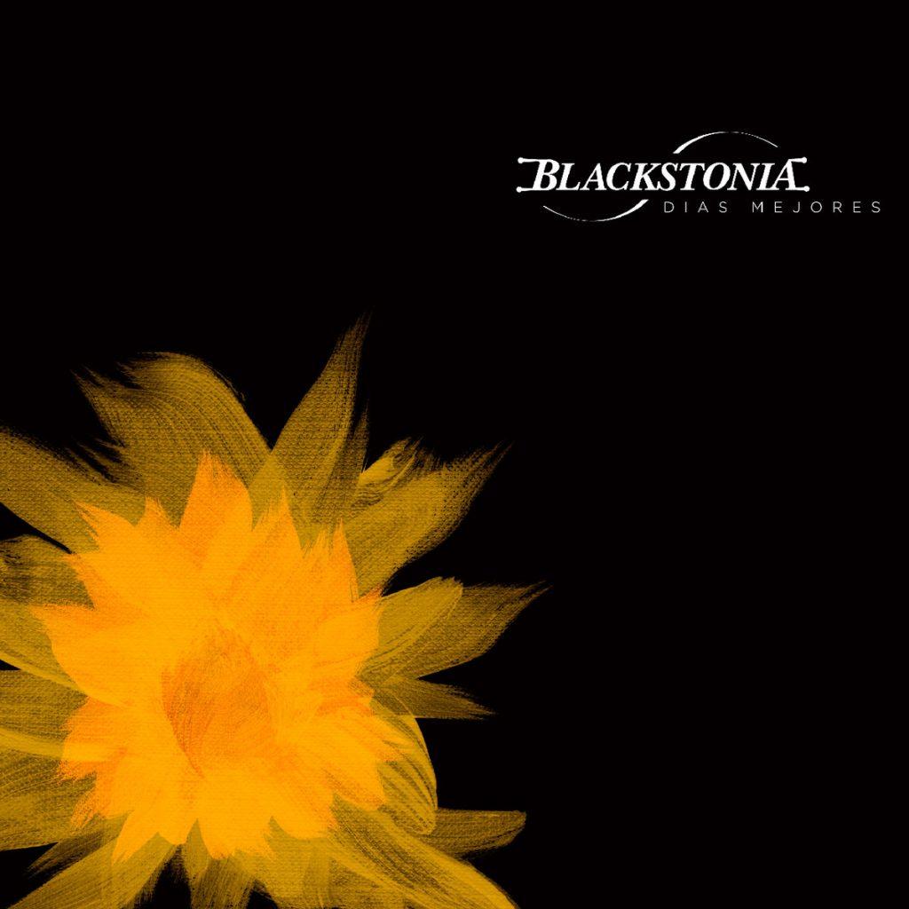 Blackstonia - Días Mejores