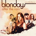 Blondays - After the Rain