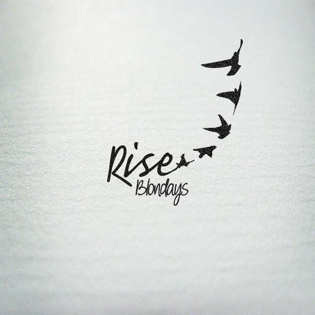 Blondays - Rise