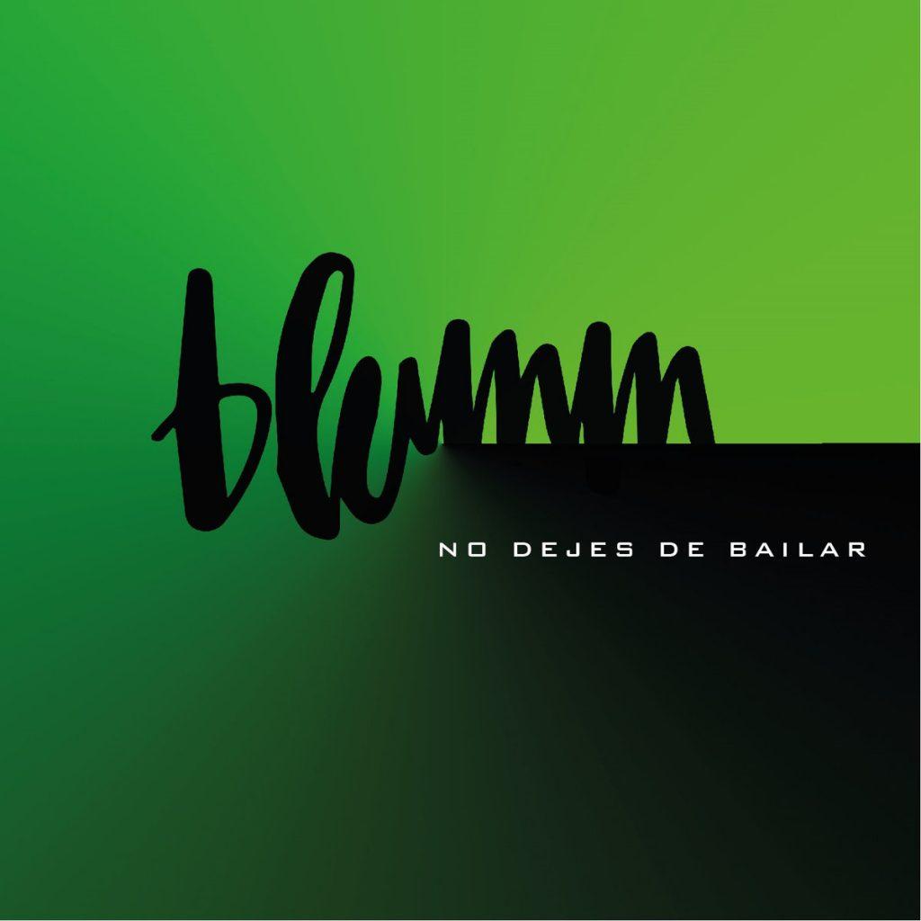 Blumm - No dejes de bailar