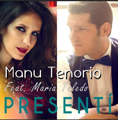 Manu Tenorio y María Toledo - Presentí