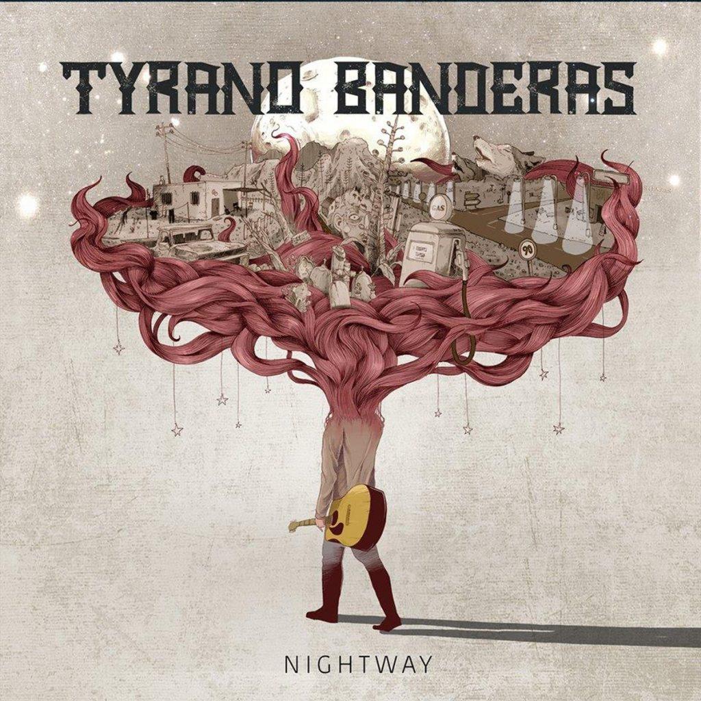 Tyrano Banderas - Nightway