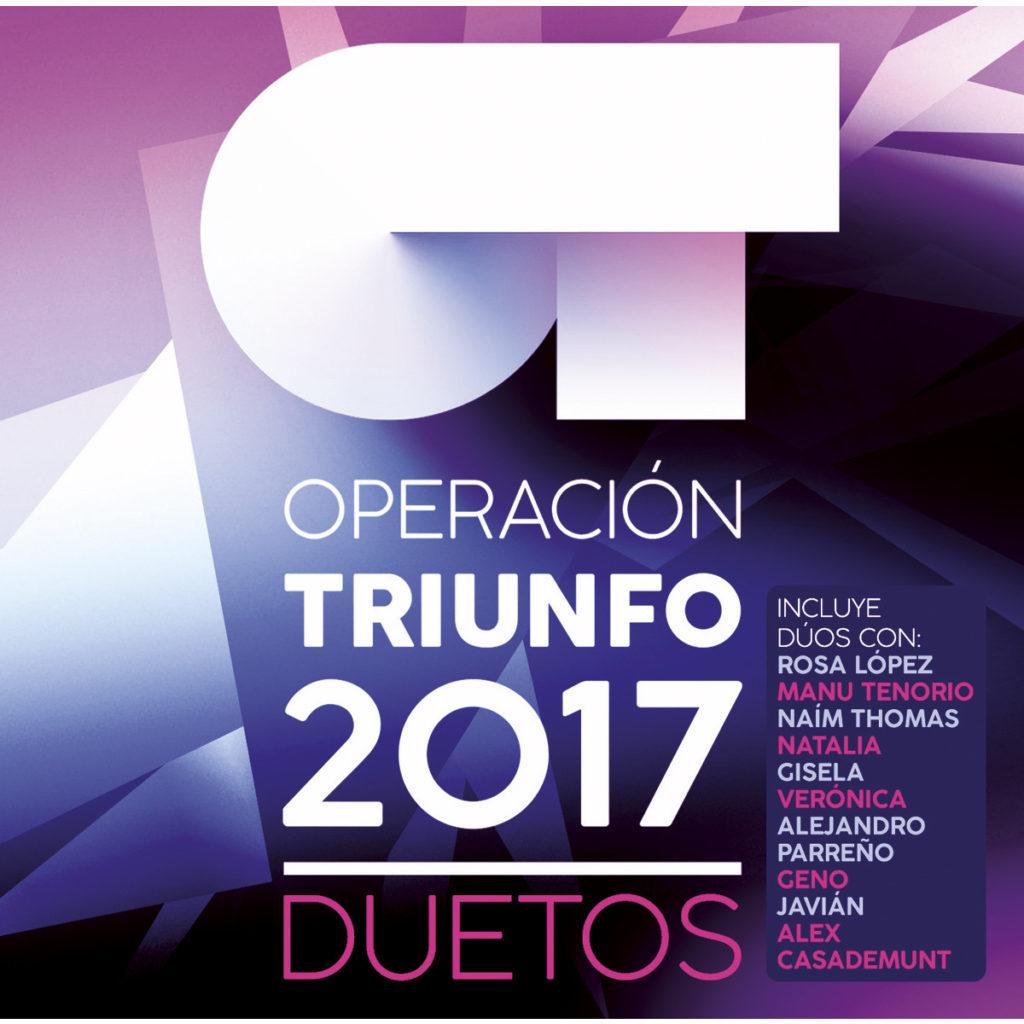 Operación Triunfo 2017 - Duetos